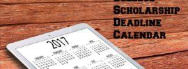 College Scholarship Deadline Calendar